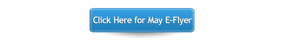 Click here for May E-Flyer